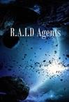 R.A.I.D. Agents